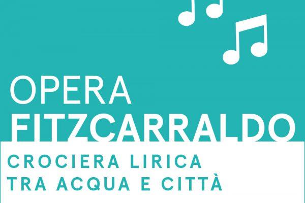 Opera Fitzcarraldo - Crociera lirica tra acqua e città